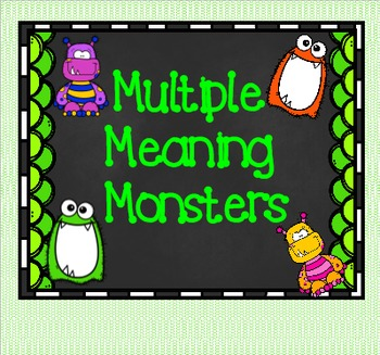 Multiple Meaning Monsters
