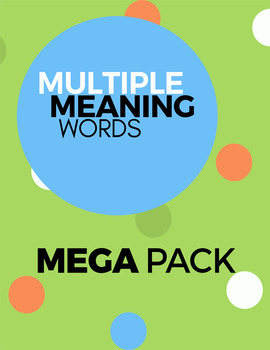 Multiple Meaning Word Mega Pack