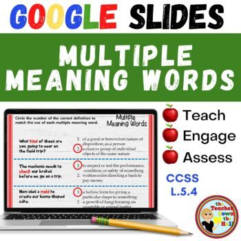 Multiple Meaning Words (Grades 5-6) - GOOGLE INTERACTIVE CLASSROOM!