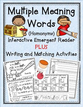 Multiple Meaning Words (Homonyms/Homographs)- Emergent Reader + Activities