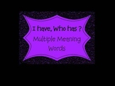 Multiple Meaning Words ~ I Have, Who Has Game