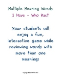Multiple Meaning Words: I Have - Who Has?
