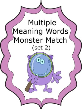 Multiple Meaning Words Monster Match (set 2)
