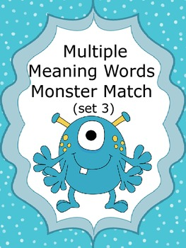 Multiple Meaning Words Monster Match (set 3)