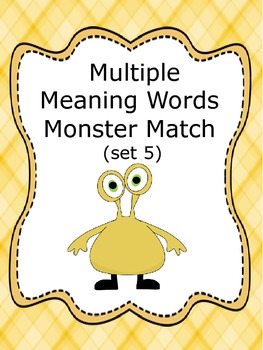Multiple Meaning Words Monster Match (set 5)