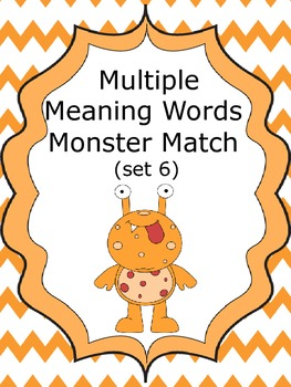 Multiple Meaning Words Monster Match (set 6)