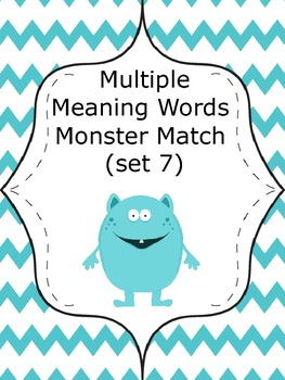 Multiple Meaning Words Monster Match (set 7)