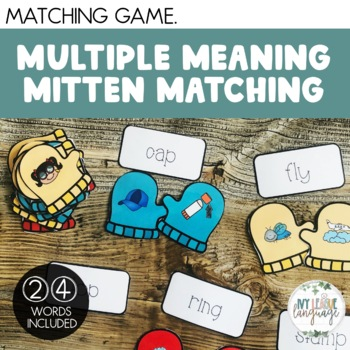 Multiple Meaning Words: Multiple Meaning Mitten Matching
