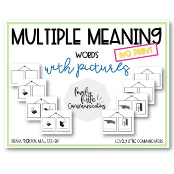 Multiple Meaning Words No Print Speech Therapy Lesson with Pictures