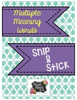 Multiple Meaning Words Snip & Stick