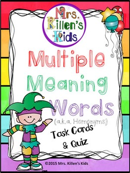 Multiple Meaning Words (a.k.a. Homonyms) Task Cards and Quiz