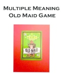 Multiple Meanings Old Maid Game- Common Core Aligned L.3.4