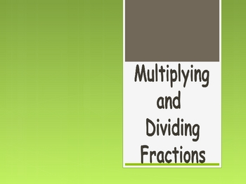 Multiple Methods for Multiplying and Dividing Fractions