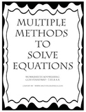 Multiple Methods to Solve Equations