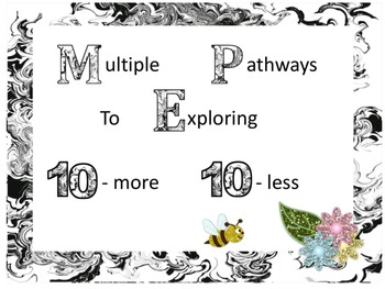 Multiple Pathways to Exploring 10-More 10-Less