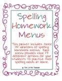Multiple Spelling Homework Menus for Grades 2, 3, 4