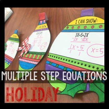Multiple Step Equations Holiday Ornaments!!