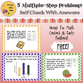 5 Multiple-Step Problems with Answers- Multiplication, Addition, & Subtraction.
