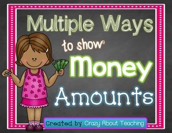 Multiple Ways to Show Money Amounts