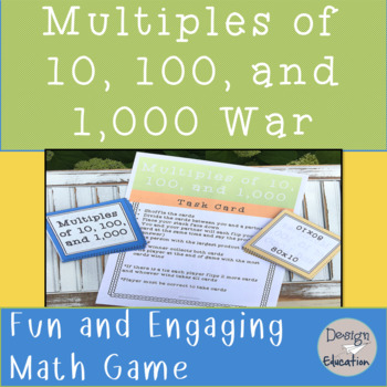 Multiples of 10, 100, and 1,000 War Game