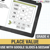Place Value - 4th Grade for use with Google Drive™