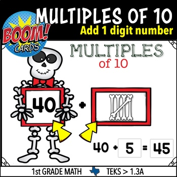 Multiples of 10 Adding 1 Digit  NUMBERS BOOM CARDS