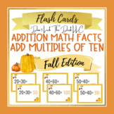 Multiples of 10 Addition Flashcards for Google Drive™   Fall Edition