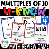 Multiples of 10 U-Know | Review 4th Grade  {4.NBT.1}