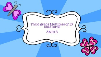 Multiples of 10 task cards- common core