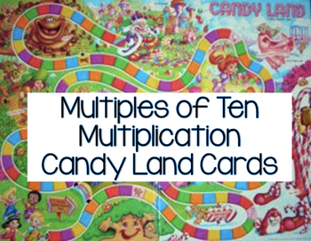 Multiples of Ten Candy Land Cards