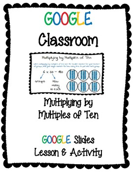 Multiples of Ten Google Classroom Lesson