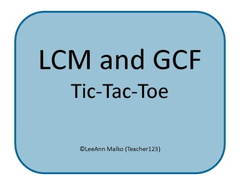 Multiples / LCM & Factors / GCF Tic-Tac-Toe Games