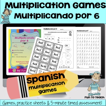 Multiplicando Por 6 - Spanish Multiplication Math Games/Lesson Plans