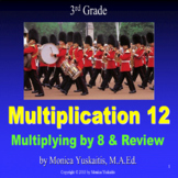 3rd Grade Multiplication 12 - Multiplying 8 & Review Powerpoint Lesson