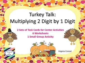 Multiplication 2 Digit by 1 Digit---Thanksgiving Theme