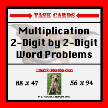 Multiplication 2-Digit by 2-Digit Word Problem Task Cards