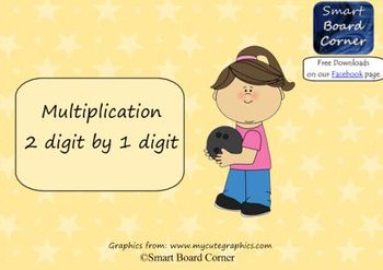Multiplication 2 digit by 1 digit Smart Board Lesson Bowling Theme