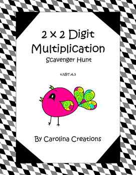 Multiplication 2 x 2 Digit Scavenger Hunt - 4.NBT.5 Fourth Grade