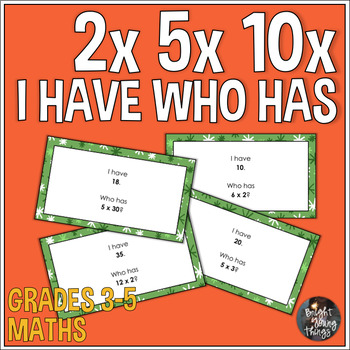 Multiplication 2x 5x 10x 'I Have...Who Has' Activity