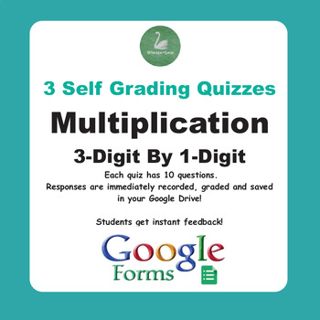 Multiplication Quiz - 3-Digit By 1-Digit (Google Forms)