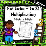 Multiplication - 3 Digits x 2 Digit -  Set 3.5 {Math Ladders}