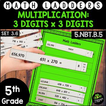 Multiplication - 3 Digits x 3 Digit -  Set 3.6 {Math Ladders}