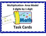 Multiplication - 3 digits by 1 digit - Area Model Task Cards