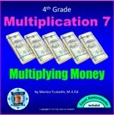 4th Grade Multiplication 4 - Multiplication of Money by 1