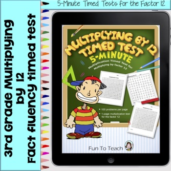 Multiplication 5-Minute Timed Test - Multiplying by 12 and Lesson Plan