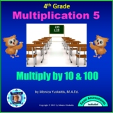 4th Grade Multiplication 6 - Multiplying by 10 and 100 Powerpoint Lesson
