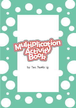 Multiplication Activity Book for Grades 3 - 5