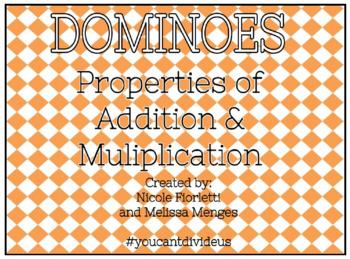 Multiplication & Addition Properties Dominoes