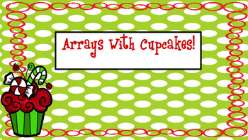Multiplication Array Cupcakes