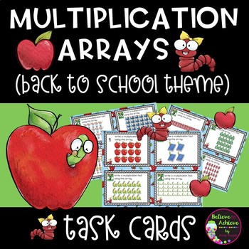Multiplication Array Task Cards- Back to School Theme
